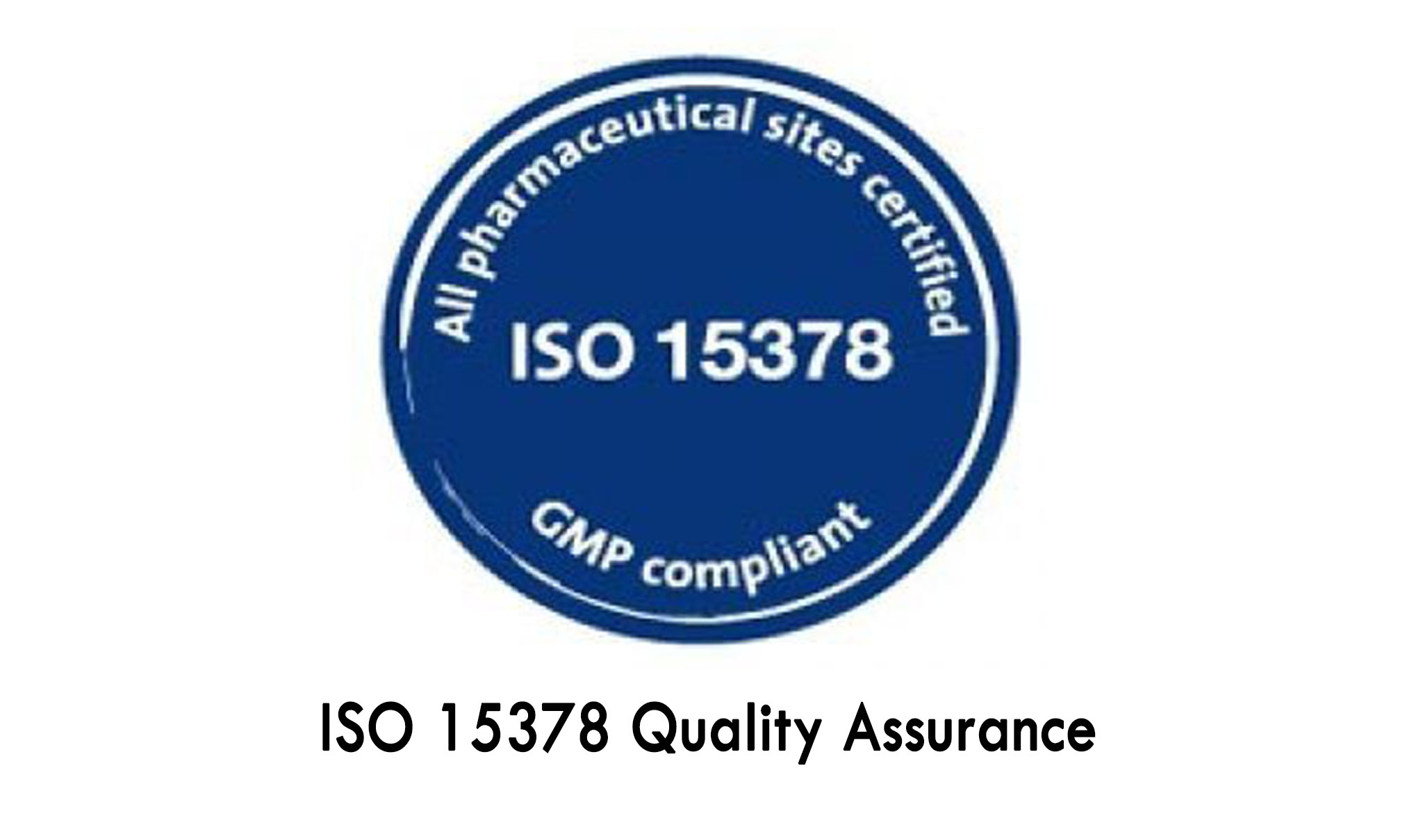 ISO 15378 Quality Assurance